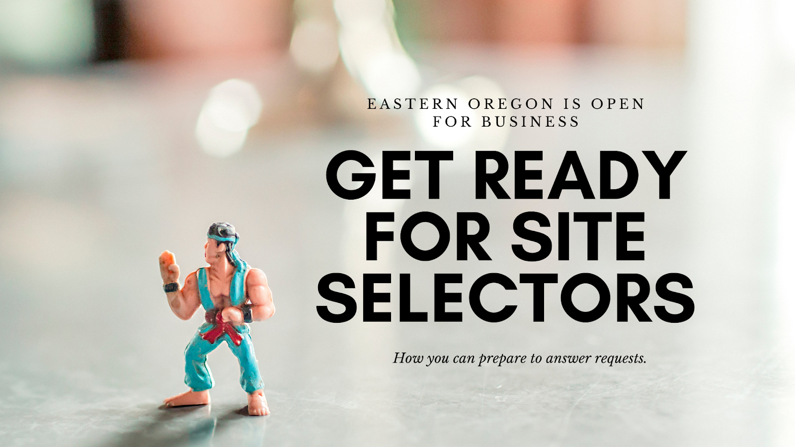 How Eastern Oregon Communities Can Prepare for Site Selector Requests Main Photo