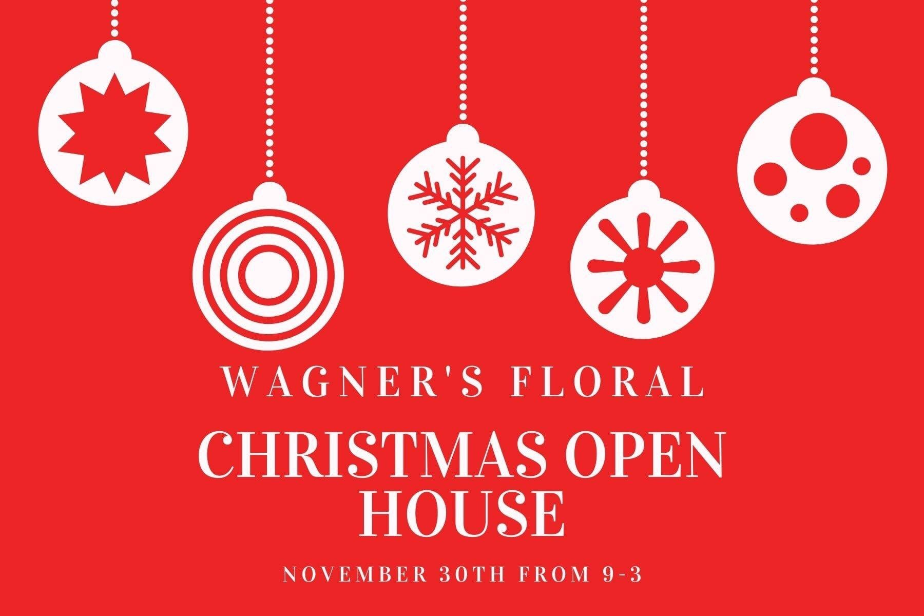 Wagner's Floral Christmas Open House Photo