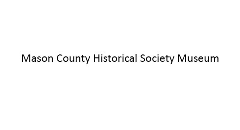 Thumbnail Image For Mason County Historical Society Museum - Click Here To See
