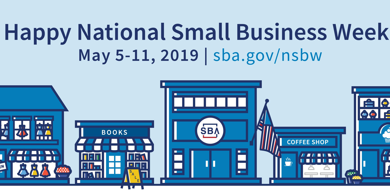 Celebrate National Small Business Week May 5-11 Main Photo